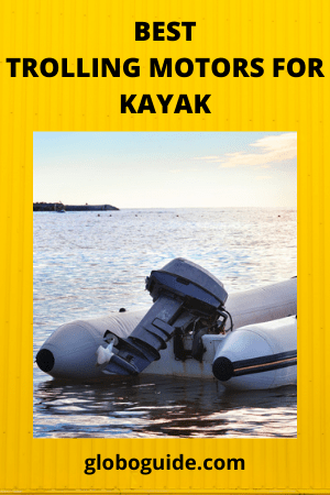 best trolling motors for kayak
